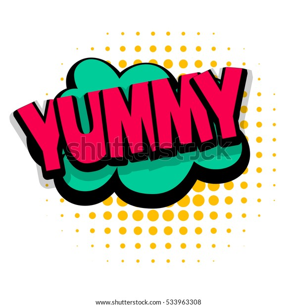Lettering Yummy Tasty Delicious Comic Text Stock Vector (Royalty