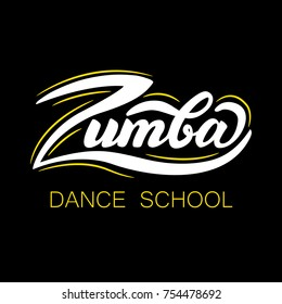 "Lettering ""Zumba Dance School"". Vector illustration."