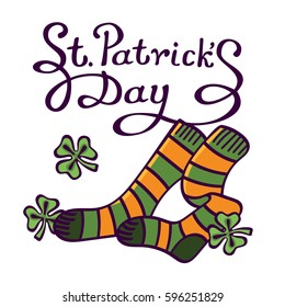 Lettering:St. Patrick's Day with socks and shamrock on white background. Vector cartoon image for your business and design. For postcards, cartoons, games, wallpapers, linen and clothing