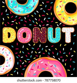 Letters with pink , yellow , blue and white donut. Donut's glaze. Vector poster