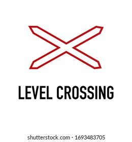 Level crossing Information and Warning Road traffic street sign, vector illustration isolated on white background for learning, education, driving courses, sticker, icon.