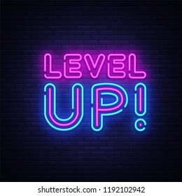 Level Up Neon Text Vector. Level Up neon sign, design template, modern trend design, night neon signboard, night bright advertising, light banner, light art. Vector illustration