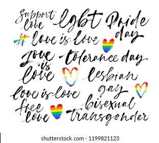 LGBT phrase set: lgbt, support, pride, free love, gay, lesbian, bisexual, transgender, tolerance.  Hand drawn vector modern calligraphy. Ink illustration.