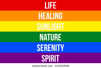 LGBT Pride Flag (Lesbian, Gay, Bisexual & Transgender) With Specific Meaning to Each of The Colors. The Flag Comprised Six Stripes: Life, Healing, Sunlight, Nature, Serenity and Spirit.
