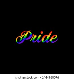 LGBT rights concept. Love is pride. Pride rainbow spectrum flag, homosexuality, equality emblem. Parades event announcement banner, placard typographic vector design.