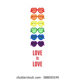 LGBT symbol - glasses in the shape of heart with simple lettering Love is love. Gay pride and gay marriage vector concept. Same sex love illustration.