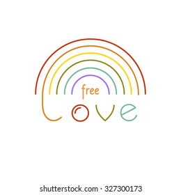 LGBT symbol - rainbow with simple lettering  FreeLove. Gay pride and gay marriage vector concept. Same sex love illustration.