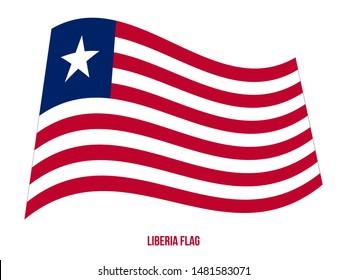 Liberia Flag Waving Vector Illustration on White Background. Liberia National Flag.