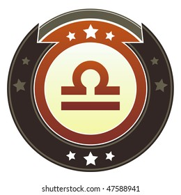 Libra zodiac astrology icon on round red and brown imperial vector button with star accents suitable for use on website, in print and promotional materials, and for advertising.