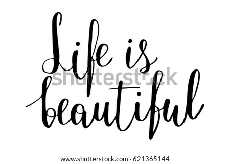 Life Beautiful Quote Phrase Sayings Modern Stock Vector Royalty