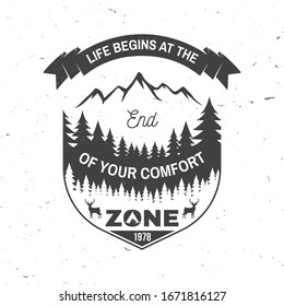 Life begins at the end of your comfort zone. Vector. Concept for shirt, logo, print, stamp or tee. Vintage typography design with camping tent, mountain,elk, forest silhouette. Outdoor adventure quote
