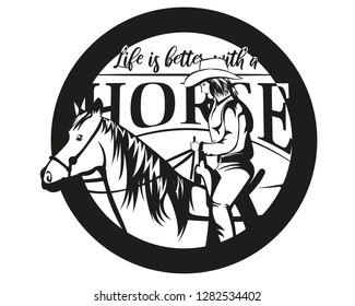 Life is better with a horse. Logo with horse and cowgirl in tattoo art