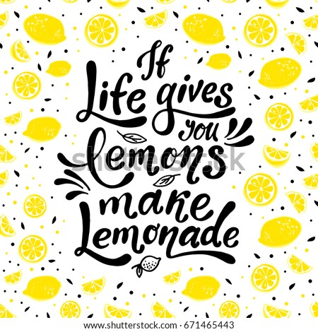 Life Gives You Lemons Make Lemonade Stock Vector Royalty Free