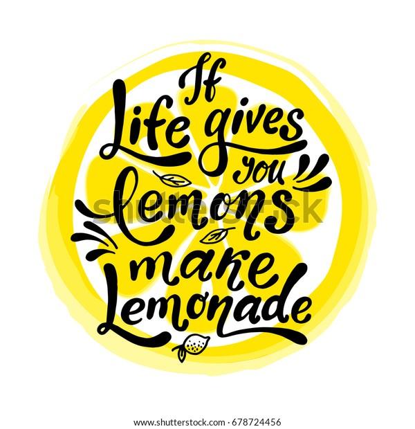 Life Gives You Lemons Make Lemonade Stock Vector Royalty Free 678724456