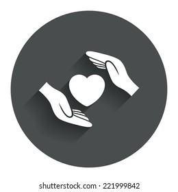 Life insurance sign icon. Hands protect cover heart symbol. Health insurance. Circle flat button with shadow. Modern UI website navigation. Vector