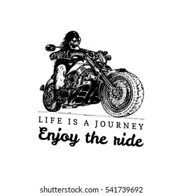 Life is a journey enjoy the ride poster. Vector hand drawn skeleton on motorcycle. Vintage eternal rider illustration for custom biker company, chopper store logo, MC sign, garage label.