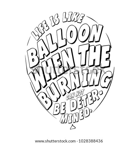 Life Like Balloon Quotes Handwritten Brush Stock Vector Royalty