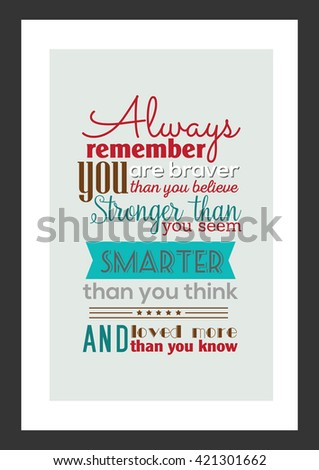 Life Quote Always Remember You Braver Stock Vector Royalty Free