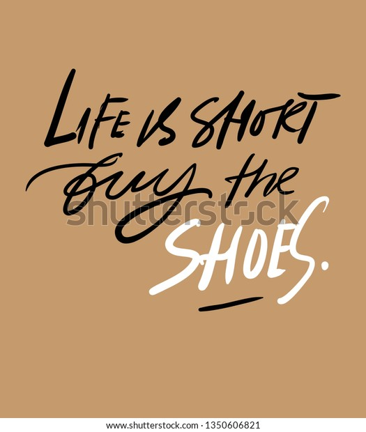 Life Short Buy Shoes Quotes About Stock Vector (Royalty Free ...