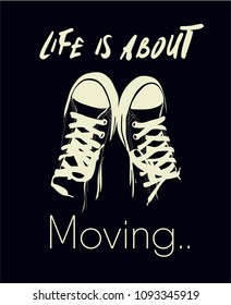 life slogan with sneakers illustration