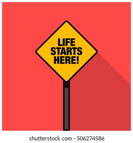 Life Starts Here! Road Sign (Line Art Vector Illustration in Flat Style Design)