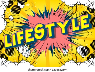 Lifestyle - Vector illustrated comic book style phrase on abstract background.