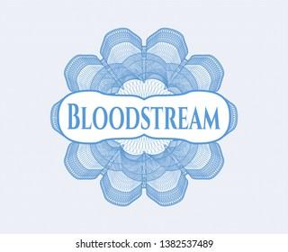 Light blue money style emblem or rosette with text Bloodstream inside