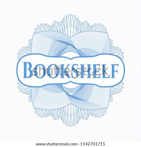 Light Blue Money Style Rosette With Text Bookshelf Inside