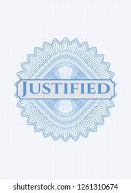 Light blue passport money rosette with text Justified inside