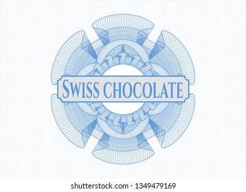 Light blue passport money rosette with text Swiss Chocolate inside