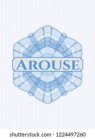 Light blue rosette (money style emblem) with text Arouse inside