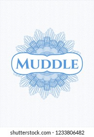 Light blue rosette (money style emblem) with text Muddle inside