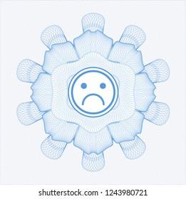 Light blue rosette (money style emblem) with sad face icon inside