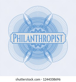 Light blue rosette (money style emblem) with text Philanthropist inside