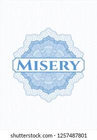 Light blue rosette (money style emblem) with text Misery inside