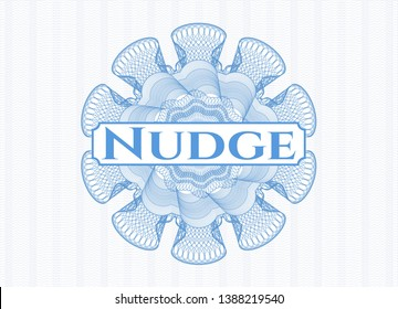 Light blue rosette (money style emblem) with text Nudge inside