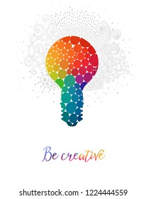 Light bulb made of rainbow circles, with doodle drawings. Lightbulb  creative concept. Vector concept - creativity and idea. Lettering. quote. Creative light bulb