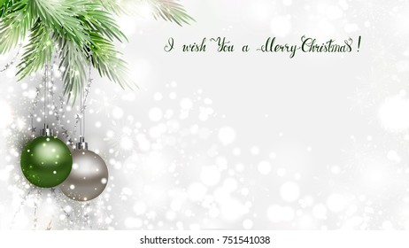 Light Christmas background with two holiday evening balls and branch of green fir tree. Calligraphic congratulatory inscription.