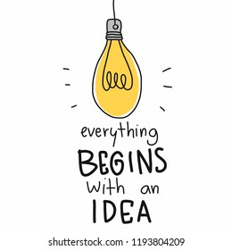 Lightbulb everything begins with an idea cartoon vector illustration doodle style