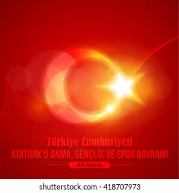 "Lighting Background Republic of Turkey Celebration Card and Greeting Message Poster, Web Banner or Badges - English ""Commemoration of Ataturk, Youth and Sports Day, May 19"""