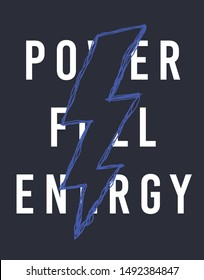 lightning power full energy slogan vector print for t-shirt