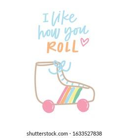 I like how you roll
