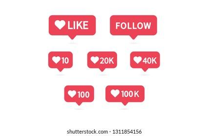 Like icon. Social media notification icon. Likes 10, 20K, 40K, 100K. Follow button symbol. Vector illustration