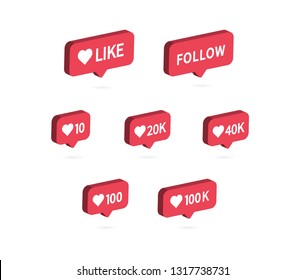 Like icon. Social media notification icon. Likes 10, 20K, 40K, 100K. Follow button symbol. Isometric icon, Vector illustration