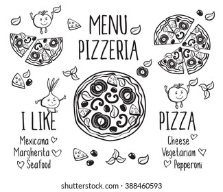 I like pizza. Pizzeria menu vector template. Pizza and funny vegetables. Hand drawn elements. Sketch, doodles for your design. Vector.