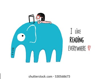 I Like Reading Everywhere. Girl with a book on an elephant, hand drawn vector illustration