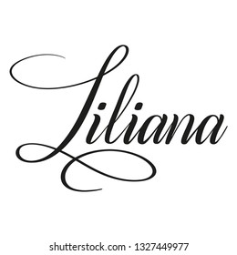 Liliana. Calligraphic spelling of name. Elegant calligraphy for invitation and greeting cards. Copperplate style. Isolated black script. Vector
