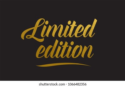 Limited edition gold golden word texture text suitable for card, brochure or typography design