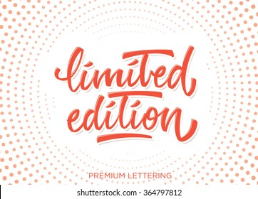 Limited edition premium hand lettering vector collection