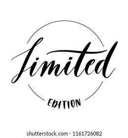 Limited edition  -  round stamp inscription hand lettering vector.Typography design. Greetings card.